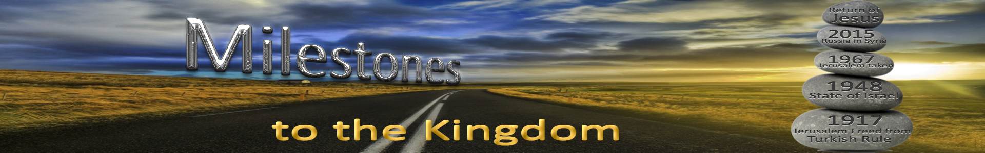 Milestones to the Kingdom